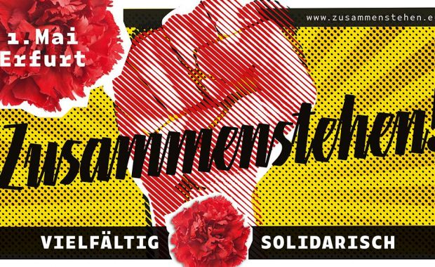 Am 1. Mai in Erfurt #zusammenstehen: Gemeinsam gegen Höcke und die AfD