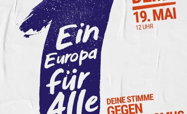Ein Europa für Alle! Gemeinsam gegen die AfD und gegen Nationalismus