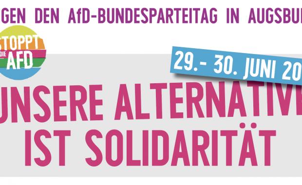 Gegen den AfD-Bundesparteitag in Augsburg – Unsere Alternative ist Solidarität