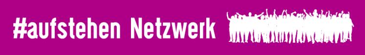 Jetzt Online: #aufstehen-Netzwerk! Die 1. Online-Plattform gegen die AfD und Co.